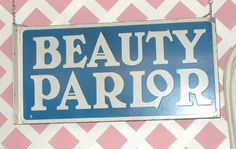 Vintage Beauty Parlor Sign