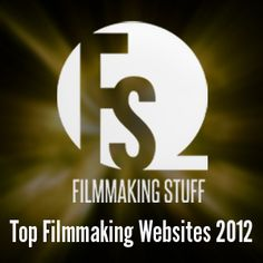 Top 10 Most Influential Filmmaking Sites 2012