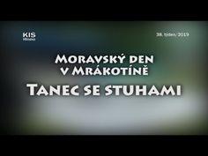 38/2019 Kaleidoskop : Moravský den v Mrákotíně - Tanec se stuhami - YouTube Youtube, Music, Musica, Musik, Muziek, Music Activities, Youtubers, Youtube Movies, Songs