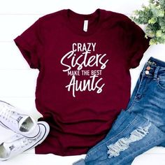 Crazy Sisters Make the Best Aunts, Aunt shirt, free shipping, auntie to be shirt, future auntie shirt, aunt vibes shirts, rocking the aunt life, aunt squad shirt, auntie tee, aunt tee, aunt est shirt, auntie life, BAE best auntie ever, best aunt ever, Always Read The Fine Print, pregnancy shirt, maternity shirt, pregnancy announcement shirt, baby news, baby reveal, mommy to be, pregnancy clothes, funny pregnancy shirt, promoted to aunt,  baby announcement shirt