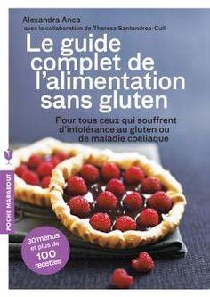 LE GUIDE COMPLET DE L'ALIMENTATION SANS GLUTE