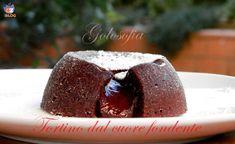 Tortino dal cuore fondente-ricetta dolci.golosofia Italian Desserts, Mini Desserts, Chocolate Desserts, Cupcakes, Cake Cookies, Flan, Nutella, Yummy Treats, Sweet Treats