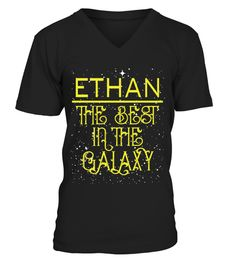 # ETHAN THE BEST IN THE GALAXY .  ETHAN THE BEST IN THE GALAXY  A GIFT FOR THE SPECIAL PERSON  It's a unique tshirt, with a special name!   HOW TO ORDER:  1. Select the style and color you want:  2. Click Reserve it now  3. Select size and quantity  4. Enter shipping and billing information  5. Done! Simple as that!  TIPS: Buy 2 or more to save shipping cost!   This is printable if you purchase only one piece. so dont worry, you will get yours.   Guaranteed safe and secure checkout via…