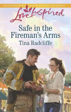 Tina Radcliffe - Safe in the Fireman's Arms