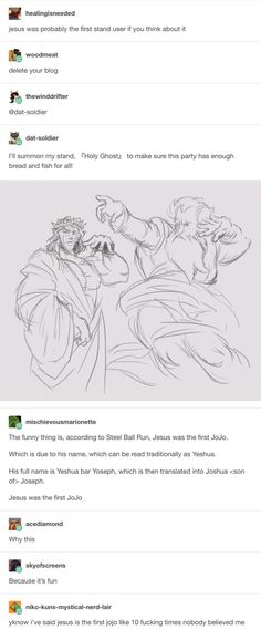 Jesus was the original JoJo