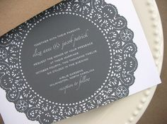 Lace invitation that looks like a doily. Great idea for a whole wedding theme!