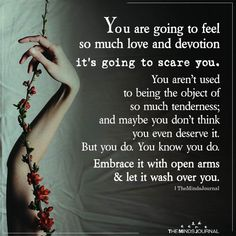 You Are Going To Feel So Much Love And Devotion It's Going To Scare You.c… Source by themindsjournal The post You Are Going To Feel So Much Love And Devotion It's Going To Scare You. Love Quotes appeared first on Quotes Pin. Soulmate Love Quotes, True Quotes, Words Quotes, Soulmate Signs, Sayings, Wisdom Quotes, Quotes Quotes, Twin Flame Quotes, Twin Flame Love