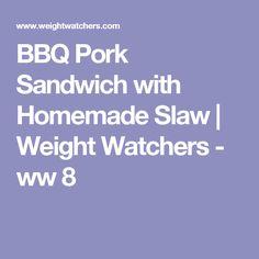 BBQ Pork Sandwich with Homemade Slaw | Weight Watchers - ww 8