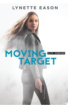 Moving Target by Lynette Eason