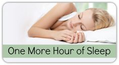 The Difference of Just One More Hour of Sleep ~ http://healthpositiveinfo.com/the-difference-of-just-one-more-hour-of-sleep.html