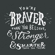 Creative Typography, Braver, Inspiration, Creative, and Lettering image ideas & inspiration on Designspiration Hand Lettering Quotes, Typography Quotes, Typography Letters, Lettering Design, Creative Lettering, Graphic Quotes, Lyric Quotes, Motivational Quotes, Inspirational Quotes