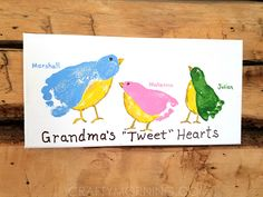 """This is adorable! Want to make this with my 3! :o) Grandma's """"Tweet"""" Hearts - Kids Footprint Canvas - Crafty Morning"""