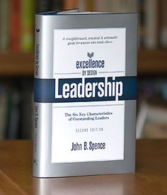 Excellence by design : Leadership - by John Spence
