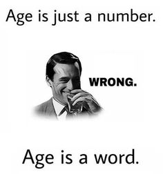 Age Is…