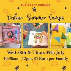 Online Summer Camps - Wed 28th & Thurs 29th July 10:30am - 12pm, 35 euro per family. Creative arts and crafts taught through zoom, the camp will be live and interactive ! . . Booking link in bio Creative Arts And Crafts, Camp Wedding, Summer Camps, July 10, Craft Corner, Summer Art, Teaching Art, Famous Artists, Kids House