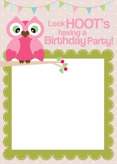 Owl themed birthday party invites. Free prints.   http://howtonestforless.com/2012/07/05/owl-themed-birthday-party-with-free-printables/