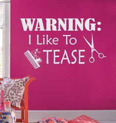 Hairstylists I like to Tease Salon Hairdresser Vinyl Wall Lettering Decal