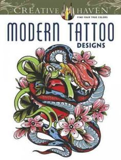Booktopia Has Creative Haven Modern Tattoo Designs Coloring Book Books By ERIK SIUDA Buy A Discounted Paperback Of