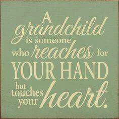 Grandma Quotes Discover Wood Sign - A Grandchild Is Someone Who Reaches For Your Hand x Grandkids Quotes, Quotes About Grandchildren, Sayings About Children, Grandkids Sign, Nephew Quotes, Cousin Quotes, Daughter Quotes, Father Daughter, Sign Quotes