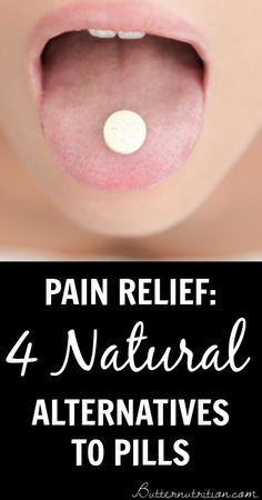 Pain Relief: 4 All Natural Alternatives to Pills | Butter Nutrition