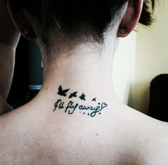 I'll fly away tattoo in honor of the greatest man I've ever known.