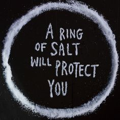 Even though a ring of salt for spiritual protection is common place in most paranormal shows, like Supernatural, I always think of the movie Hocus Pocus. The Supernatural, Supernatural Tattoo, Supernatural Christmas, Supernatural Pictures, Supernatural Seasons, The Wardstone Chronicles, Sam E Dean, Lockwood And Co, The Words