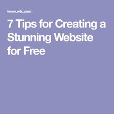 7 Tips for Creating a Stunning Website for Free
