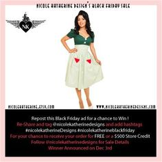 Repost this flier to your Instagram, Pinterest and/or Facebook. Follow the directions listed and don't forget to tag us. Winner will be announced December 2nd. The winners will receive their Black Friday purchase for free OR receive a $500 store credit. @nicolek_designs #nicolekatherinedesigns #nicolekatherineblackfriday