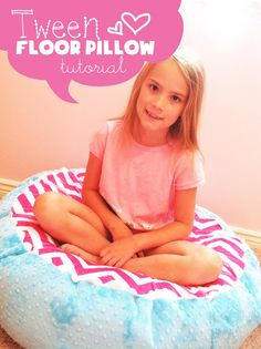 Tutorial- GIANT floor pillow for Tweens! Just finished this project - turned out cute, but I don't know if 5 lb of stuffing was enough!!