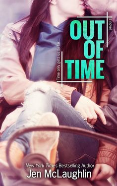#CoverReveal: Out of Time - Jen McLaughlin. New adult.