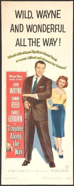 TROUBLE ALONG THE WAY -1953- JOHN WAYNE - Orig Rolled 14x36 Insert Movie Poster