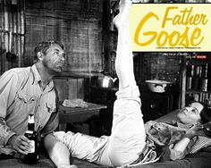 Father Goose, with Cary Grant and Leslie Caron. A warm and funny movie.