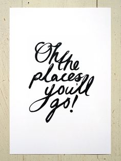 Oh The Places You'll Go print  black. Based on the by EruptPrints, $25.00