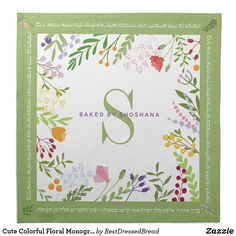 Cute Colorful Floral Monogram Challah Dough Cover Cloth Napkin Create Your Own, Create Yourself, Custom Napkins, Challah, Cocktail Napkins, Cloth Napkins, Monogram, Colorful, Cover