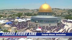 Israel Frontline - Jerusalem Part 2: The Temple Mount