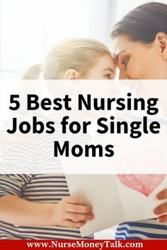 5 Best Nursing Jobs for Single Moms - Nurse Money Talk Best Nursing Jobs, Icu Nursing, Nursing Career, Nursing Scrubs, Jobs For Single Moms, Home Health Services, Home Health Nurse, Healthcare Careers, Pregnant And Breastfeeding