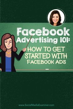 Facebook Advertising 101: How to Get Started With Facebook Ads with @amyporterfield via @smexaminer