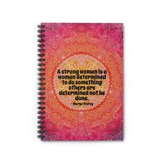 Strong Woman Quote | Spiral Notebook - Ruled Line