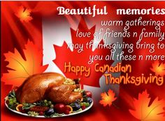 thanksgiving day wishes - Tap to see more happy Thanksgiving day messages to share! Canadian Thanksgiving Traditions, Happy Thanksgiving Canada, Thanksgiving Messages, Thanksgiving Pictures, Thanksgiving Greetings, Thanksgiving Feast, Thanksgiving Blessings, Hugs And Kisses Quotes, Day Wishes