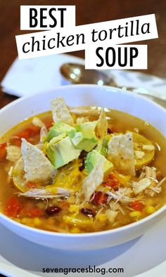 The best chicken tortilla soup you'll ever make. Crock pot, slow cooker chicken tortilla soup.