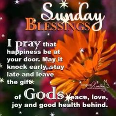 Good Morning Have A Blessed Sunday Religious Quote Blessed Sunday Morning, Blessed Sunday Quotes, Sunday Prayer, Good Morning God Quotes, Sunday Wishes, Morning Prayer Quotes, Good Morning Prayer, Morning Greetings Quotes, Morning Blessings