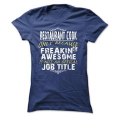 Restaurant Cook T-Shirts, Hoodies (21.99$ ==► Order Here!)