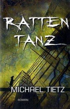 Michael Tietz - Rattentanz (Dystopie)