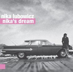 Nika Lubowicz : Nika's Dream