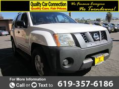 2007 *Nissan*  *Xterra* *S* *2WD*  120k miles Call for Price 120118 miles 619-357-6186 Transmission: Automatic  #Nissan #Xterra #used #cars #QualityCarConnection #LaMesa #CA #tapcars
