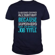 Chartered Certified Accountant T-Shirts, Hoodies. CHECK PRICE ==► https://www.sunfrog.com/Jobs/Chartered-Certified-Accountant-Shirt-Navy-Blue-Guys.html?41382