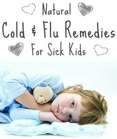 The American Academy of Pediatrics has warned that the side effects of over-the-counter cough and cold medications can be harmful to infants and small children. Try these gentle, effective, and safe home remedies to soothe your child's cold and flu symptoms!