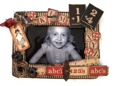 """Dawn Rene's altered frame using the Graphic 45 """"ABC Primer"""""""