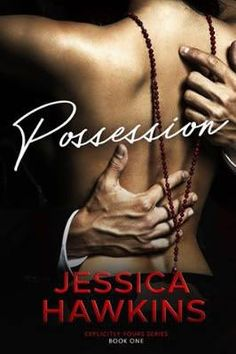 POSSESSION  #Promo by Jessica Hawkins right now on all platforms!  Pretty Woman meets Indecent Proposal in Explicitly Yours a seductive series thatll leave your heart racing.Louise Bay USA Today Bestselling Author     Lola Winters doesnt think she can escape her life as a waitressuntil she receives a shocking proposition from a sexy stranger. Wealthy businessman Beau Olivier wants Lola for a night and in order to get her hes willing to make her dreams come true.     But Beaus conditions are…
