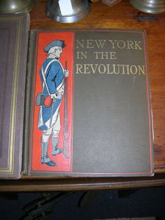 "Attention history buffs. This rare 2nd edition of ""New York In the Revolution"" dated 1898, Albany, NY would be a fine addition to a library. Black Bass Antiques"